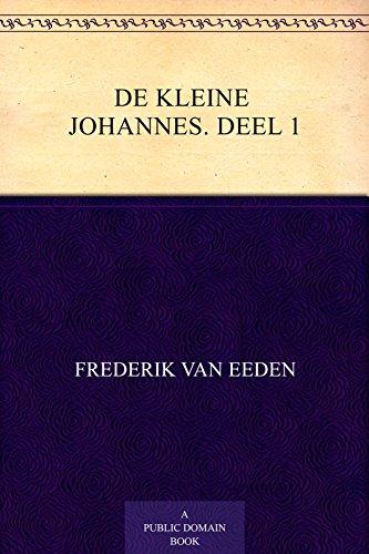 De kleine Johannes (Dutch Edition)