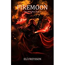 Firemoon (The Silent War Book 3) (English Edition)