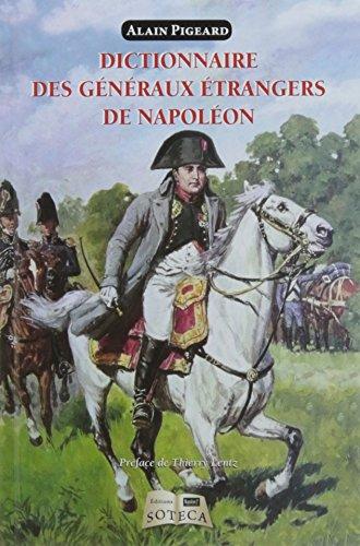 Dictionnaire des gnraux trangers au service de Napolon