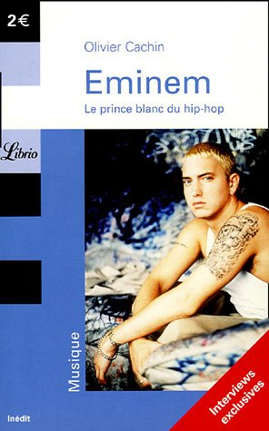 Eminem : Le prince blanc du hip-hop