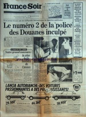 FRANCE SOIR [No 11602] du 04/12/1981 - LE NUMERO 2 DE LA POLICE DES DOUANES INCULPE / ROGER SAINT-JEAN -LA RETRAITE A 60 ANS -L'ATTENTAT DE COPERNIC AURAIT ETE DECIDE A BEYROUTH -LA REFORME DU CODE PENAL -JEAN LEFEBVRE PAR BOUVARD -TELE / TROTTOIRS DE MANILLE ET FILLIOUD par Collectif