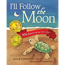 I'll Follow the Moon — 10th Anniversary Collector's Edition (English Edition)