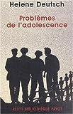 Problèmes de l'adolescence - Payot - 12/09/2003