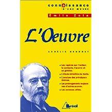 L Oeuvre, Emile Zola