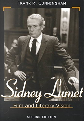 [Sidney Lumet: Film and Literary Vision] (By: Frank R. Cunningham) [published: August, 2001]