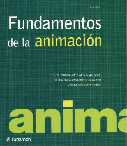 FUNDAMENTOS DE LA ANIMACION (Diseño gráfico) por Paul Wells