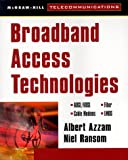 High Speed Access Technologies: ADSL, APON, Wireless, Cable Modems (Telecommunications)