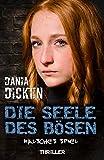 Image of Die Seele des Bösen - Falsches Spiel (Sadie Scott 15)