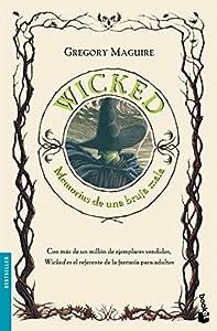 Wicked. Memorias de una bruja