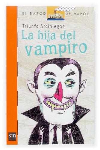La hija del vampiro (Barco de Vapor Naranja) por Triunfo Arciniegas