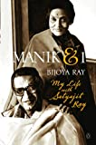 Manik and I: My Life with Satyajit Ray