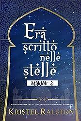 Era scritto nelle stelle (Bea e Tahír) (MAKTUB Vol. 2)