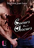 Coeurs obscurs: tome 2