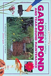 A Practical Guide To Creating A Garden Pond & Year-round Maintenance (Pondmaster)