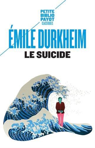 Le suicide : Etude de sociologie