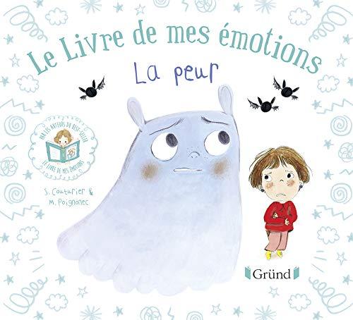 Le Livre de mes émotions. La peur