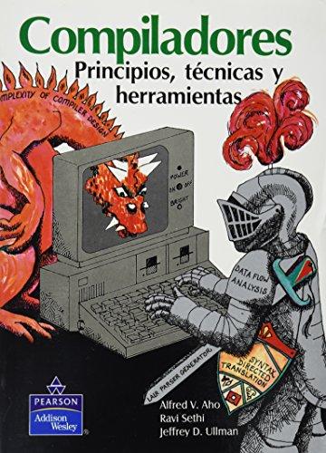 Compiladores, Principios, Tecnicas Y Herramientas