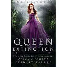 Queen of Extinction: A Dark Sleeping Beauty Retelling (English Edition)
