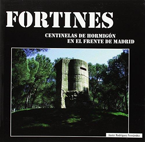 Fortines: Centinelas De Hormigón En El Frente De Madrid