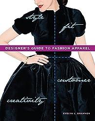 Designer's Guide to Fashion Apparel by Evelyn L. Brannon (2011-05-31)