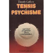 Tennis et psychisme / comment progresser par la concentration