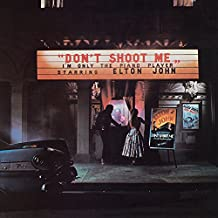 Don't Shoot Me I'm Only The Piano Player [VINYL]