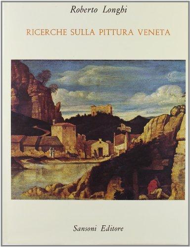 Ricerche sulla pittura veneta (1946-1969)