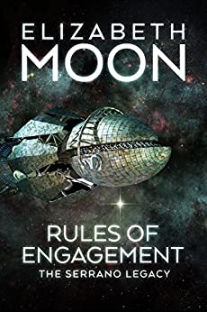 Rules of Engagement (Serrano Legacy Book 5) by [Moon, Elizabeth]