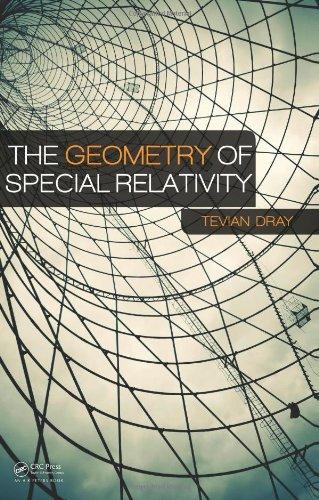The Geometry of Special Relativity por Tevian Dray