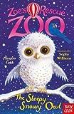 Zoes Rescue Zoo The Sleepy Snowy Owl