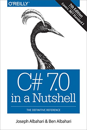 C# 7.0 in a Nutshell: The Definitive Reference (English Edition)
