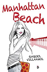 Manhattan Beach par Raquel Villaamil