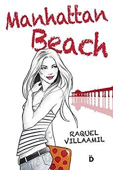 Manhattan Beach (Spanish Edition) by [Villaamil, Raquel]