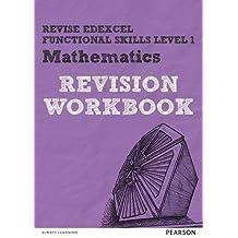 Revise Edexcel Functional Skills Mathematics Level 1 Workbook (Revise Functional Skills)