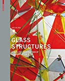 Glass Structures: Design and Construction of Self-supporting Skins - Jan Wurm