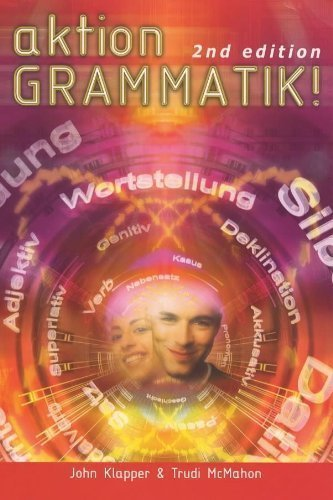 Aktion Grammatik! (Action Grammar A Level Series) 2nd (second) Revised Edition by Klapper, John, Turk, Phil, McMahon, Trudi, Zollo, Mike published by Hodder Education (2000)