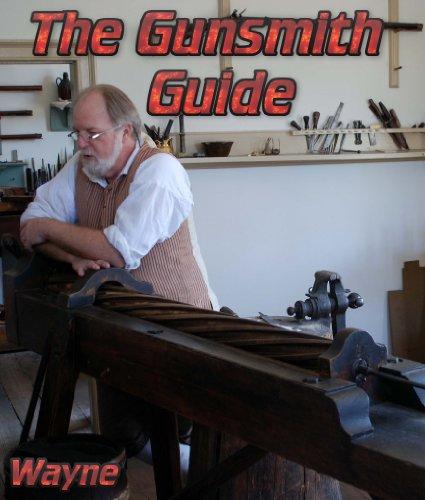 The Gunsmith Guide (English Edition)