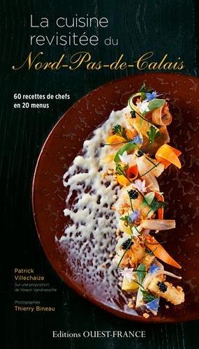 LA CUISINE REVISITEE DU NORD PAS DE CALAIS