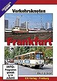 Verkehrsknoten Frankfurt am Main - Einst & Jetzt [Alemania] [DVD]