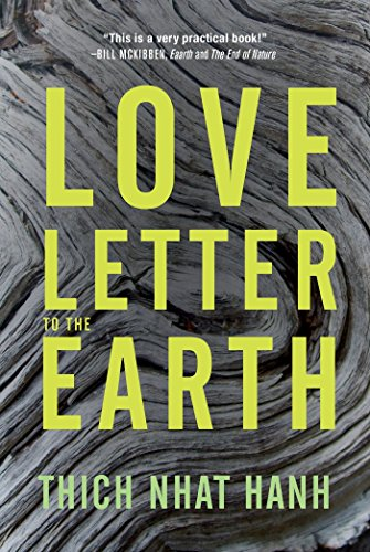 Love Letter To The Earth por Thich Nhat Hanh