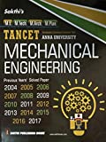 TANCET Anna University MECHANICAL ENGINEERING Exam Guide for M.E. M.Tech. M.Arch. M.Plan. With Objective Type Q & A and Previous Years Solved Papers for 2004, 2005, 2006, 2007, 2008, 2009, 2010, 2011, 2012, 2013, 2014, 2015, 2016, 2017