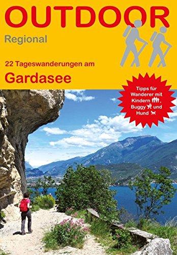 Preisvergleich Produktbild Gardasee: 22 Tageswanderungen am Gardasee (Outdoor Regional)