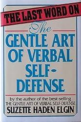 The last word on the gentle art of verbal self-defense
