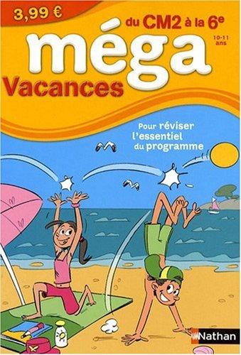 MEGA VACANCES CM2 A LA 6E