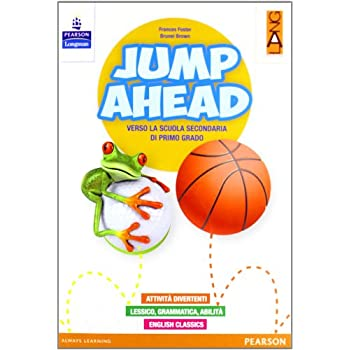 Jump Ahead. Con Espansione Online. Per La Scuola Elementare. Con Multi-Rom