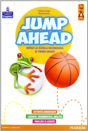 Jump ahead. Per la Scuola elementare. Con Multi-ROM. Con espansione online