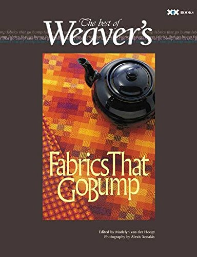 [(Fabrics That Go Bump : The Best of Weaver's)] [By (author) Madelyn Van Der Hoogt] published on (January, 2003)
