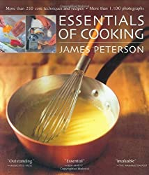 Essentials of Cooking by James Peterson (2003-04-05)