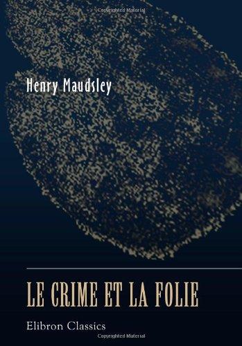 Le crime et la folie
