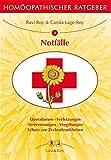 Homöopathischer Ratgeber, Bd.2, Bei Notfällen
